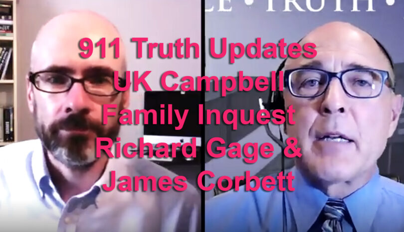 911 Truth Update Re UK Family Inquest from Richard Gage & James Corbett – Video